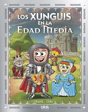 Los Xunguis en la Edad Media (Colección Los Xunguis)