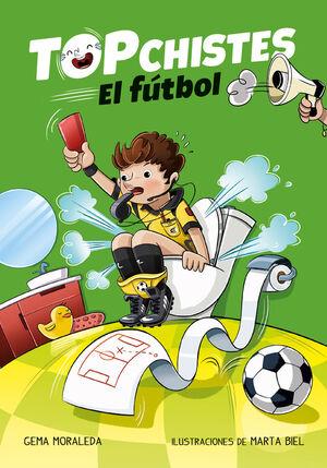 Top Chistes. El fútbol (Top Chistes 1)