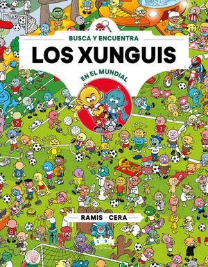 Los xunguis en el mundial (Colección Los Xunguis 12)
