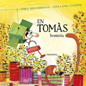 EN TOMAS BROMISTA