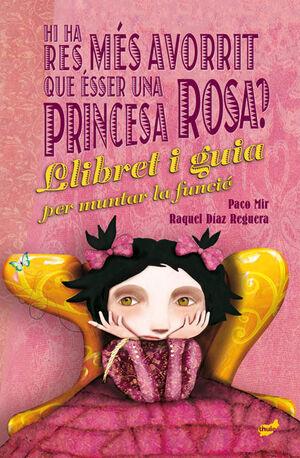 Hi ha res més avorrit que ésser una princesa rosa?