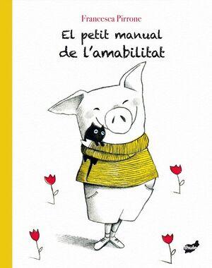 El petit manual de l'amabilitat