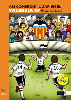 Así conseguí jugar en el Valencia CF 1