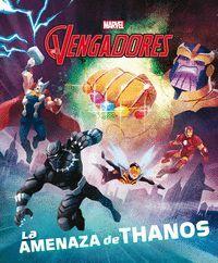 Los Vengadores. La amenaza de Thanos