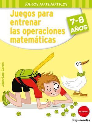 JUEGOS PARA ENTRENAR LAS OPERACIONES MATEMATICAS