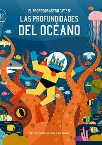 El profesor Astro Cat en las profundidades del océano
