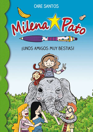 MILENA PATO 8. UNOS AMIGOS MUY ANIMALES