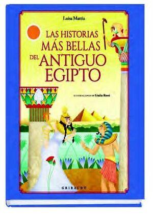 Las historias más bellas del Antiguo Egipto