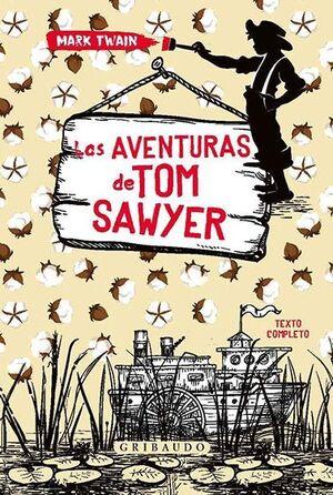 Las aventuras de Tom Sawyer (Gribaudo)