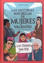 Las historias más bellas sobre mujeres valientes