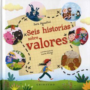 SEIS HISTORIAS DE VALORES