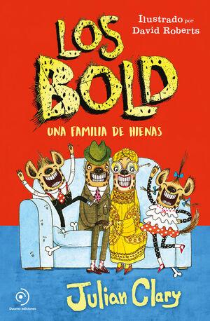 Los Bold. Una familia de hienas