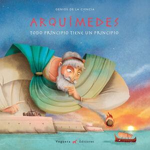 Arquímedes. Todo principio tiene un principio
