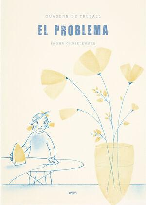 Quadern de treball, El problema