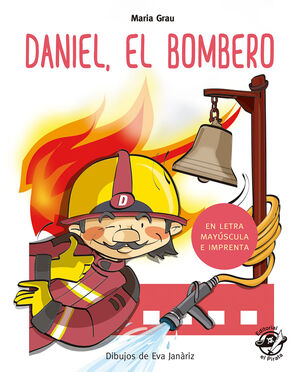 DANIEL, EL BOMBERO