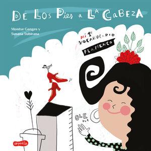 De los pies a la cabeza. Mi 1er vocabulario flamenco