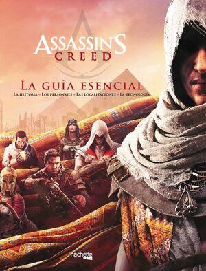 ASSASSIN'S CREED: LA GUÍA ESENCIAL