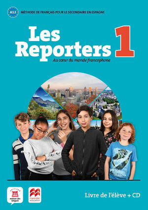 Les Reporters 1 A1.1 Livre