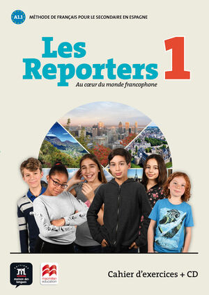 Les Reporters 1 A1.1 Cahier