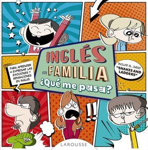 Inglés en familia ¿qué me pasa?