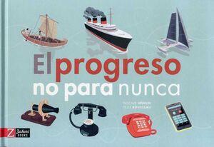 El progreso no para nunca