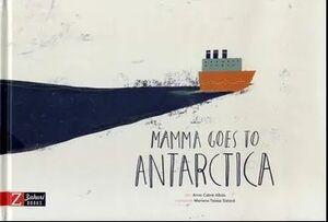 Mamma goes to Antarctica
