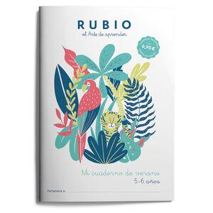 Mi cuaderno de verano RUBIO. 5-6 años