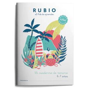 Mi cuaderno de verano RUBIO. 6-7 años