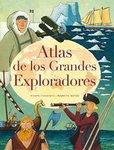 Atlas de los grandes exploradores