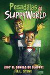 Soy el gemelo malvado de Slappy