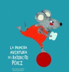 La primera aventura del Ratoncito Pérez