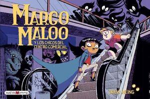 MARGO MALOO 2 CHICOS DEL CENTRO COMERCIA
