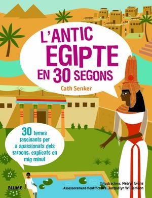 L'antic Egipte en 30 segons