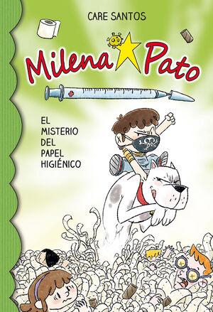 Milena Pato 12. El misterio del papel higiénico