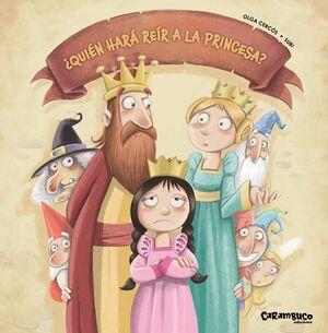 ¿Quién hará reír a la princesa?