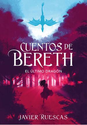 1.ULTIMO DRAGON, EL.(CUENTOS DE BERETH)