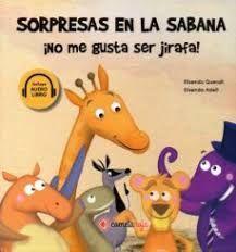 Sorpresas en la sabana - ¡No me gusta ser jirafa!