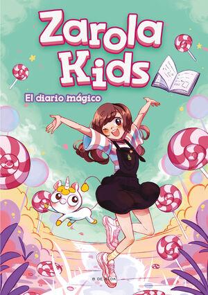 El diario mágico (Zarola Kids)