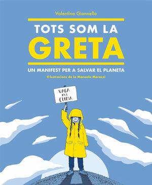 Tots som la Greta