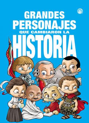 GRANDES PERSONAJES QUE CAMBIARON LA HISTORIA