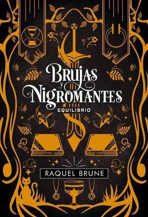 BRUJAS Y NIGROMANTES - EQUILIBRIO