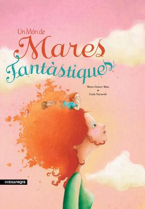 Un món de mares fantàstiques (2a ed)