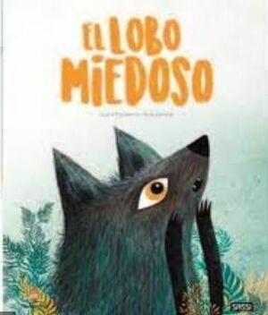 El Lobo Miedoso. Libros Ilustrados.  Edic. ilustrado (Español)
