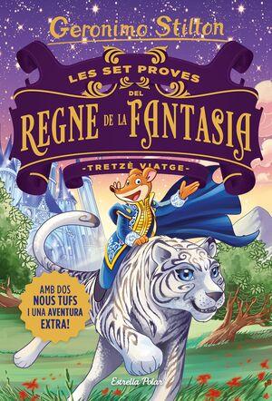 Les set proves del Regne de la Fantasia. Tretz� viatge