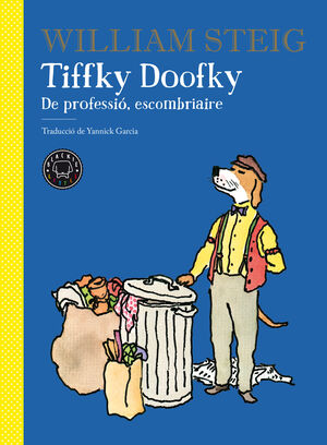 Tiffky Doofky De professió, escombriaire