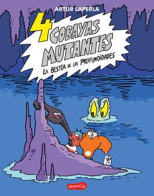 4 cobayas mutantes La bestia de las profundidades