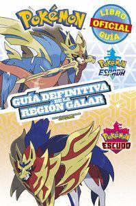 Pokémon guía definitiva de la Región Galar. Libro oficial 2020. Pokémon Espada /