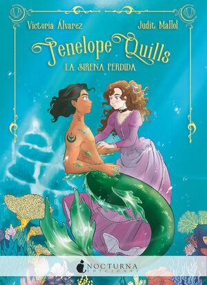 Penelope Quills: La sirena perdida