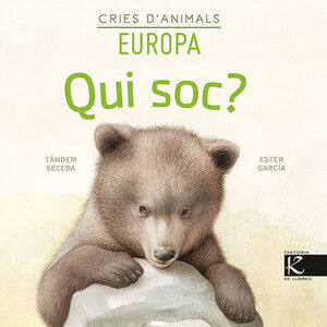 Qui soc? Cries d'animals - Europa