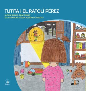 Tutita i el ratolí Pérez
